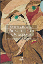 Prisoners of Ourselves - Totalitarianism in Everyday Life