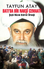 Batı'da Bir Nakşi Cemaati - Şeyh Nazım Kıbrısi Örneği