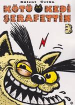 Kötü Kedi Şerafettin - 3