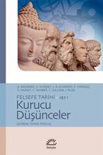 Felsefe Tarihi Cilt 1 - Kurucu Düşünceler