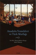 Anadolu Yemekleri ve Türk Mutfağı