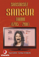 Sansürsüz Sansür Tarihi (1795 - 2011)
