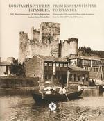 Konstantiniyye'den İstanbul'a - Anadolu Yakası Fotoğrafları