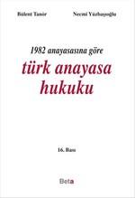 1982 Anayasasına Göre Türk Anayasa