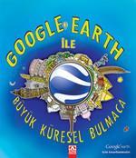 Google Earth İle Büyük Küresel Bulmaca