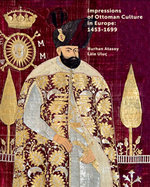 Impressions Of Ottoman Culture İn Europe