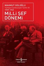 Milli Şef Dönemi- Türkiye Cumhuriyeti Tarihi III (1939-1945)