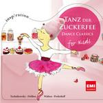 Tanz Der Zuckerfee: Dance Classics For Kids