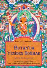 Butan'da Yeniden Doğmak: Mistik Bir Başlamgıç