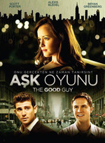 The Good Guy - Aşk Oyunu