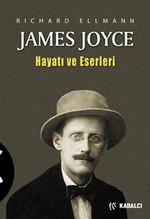 James Joyce - Hayatı ve Eserleri