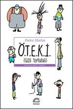 Ö.T.E.K.İ (Gizli Topluluk)