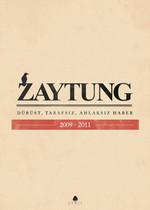 Zaytung (2009-2011)