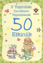 3 Yaşındaki Çocuklarla Yapılabilecek 50 Etkinlik