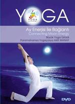 Yoga  Ay Enerjisi ile Bağlantı