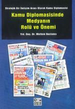 Kamu Diplomasisinde Medyanın Rolü ve Önemi