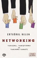 Networking - Tanışma, Tanıştırma ve Tanınma Sanatı