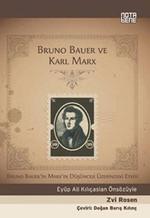 Bruno Bauer ve Karl Marx