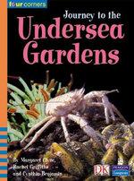 Four Corners Stg.2:Journey To Undersea Gardens