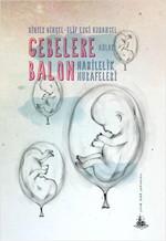 Gebelere Balon - Hamilelik Hurafeleri