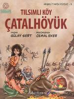 Neşeli Tarih Dizisi 3 - Tılsımlı Köy Çatalhöyük