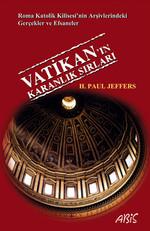 Vatikan'ın Karanlık Sırları