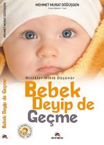 Minikler Minik Düşünür Bebek Deyip de Geçme