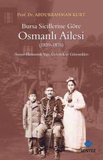 Bursa Sicillerine Göre Osmanlı Ailesi (1839-1876)