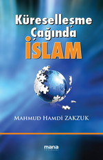 Küreselleşme Çağında İslam