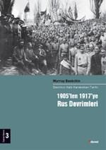 1905'ten 1917'ye Rus Devrimleri