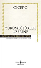 Yükümlülükler Üzerine - Hasan Ali Yücel Klasikleri