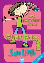Ruby Rogers Kime Bakıyorsun Öyle?