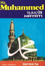 Hz. Muhammed (S.A.V.)in Hayatı