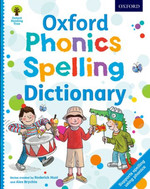 Oxford Phonics Spelling Dictionary (Paperback)