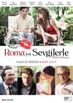 To Rome With Love - Roma'ya Sevgilerle