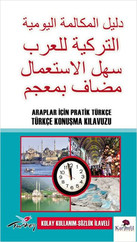 Araplar İçin Pratik Türkçe Konuşma Kılavuzu