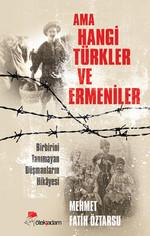 Ama Hangi Türkler ve Ermeniler