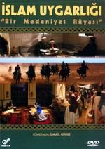 İslam Medeniyeti: Bir Medeniyet Rüyası
