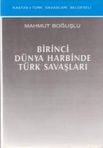 Birinci Dünya Harbinde Türk Savaşları
