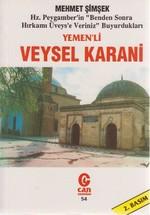 """Yemen'li Veysel Karani Hz. Peygamber'in """"Benden Sonra Hırkamı Üveys'e Veriniz"""" Buyurdukları"""