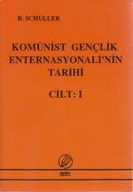 Komünist Gençlik Enternasyonali'nin Tarihi Cilt: 1