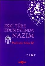 Eski Türk Edebiyatında NazımCilt: 2