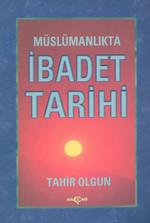 Müslümanlıkta İbadet Tarihi