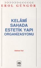 Kelami Sahada Estetik Yapı Organizasyon Doktora Tezi