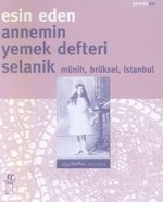Annemin Yemek DefteriSelanik Münih, Brüksel, İstanbul
