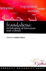 Translations: (re) Shaping of Literature and Culture