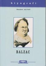 Honore De Balzac Hayatı Sanatı ve Eserleri