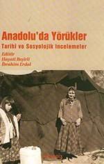 Anadolu'da YörüklerTarihi ve Sosyolojik İncelemeler