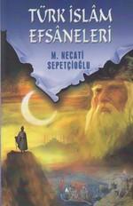 Türk İslam Efsaneleri