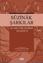 Suzinak Şarkılar - Klasik Türk Musikisi Seçmeler 10